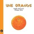 Philippe Béha et Angèle Delaunois - Une orange.