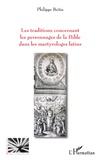 Philippe Beitia - Les traditions concernant les personnages de la Bible dans les martyrologies latins.