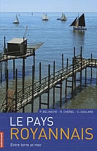 Philippe Belhache et Ronan Chérel - Le Pays royannais - Entre terre et mer.