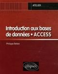 Philippe Bellan - Introduction aux bases de données Access.
