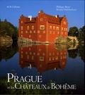 Philippe Bénet et Renata Holzbachova - Prague et les châteaux de Bohême.