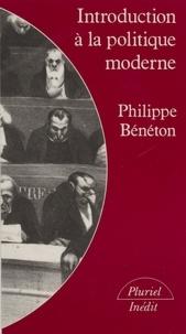 Philippe Bénéton - Introduction à la politique moderne - Démocratie libérale et totalitarisme.
