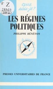 Philippe Bénéton - Les régimes politiques.