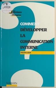 Philippe Béon - Comment développer la communication interne.