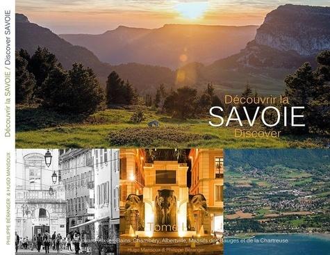 Découvrir La Savoie Tome 1 Beau Livre