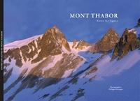 Philippe Béranger - Entre les lignes du Mont Thabor.
