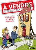 Philippe Bercovici et Gilles Dal - A vendre - Vie et moeurs de l'agent immobilier.