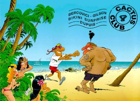 Philippe Bercovici et François Gilson - Cactus Club Tome 4 : Bikini surprise.