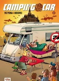 Philippe Bercovici et Pat Perna - Camping-car - Tome 02.