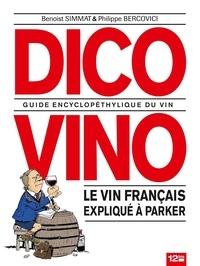 Philippe Bercovici et Benoist Simmat - Dico Vino.