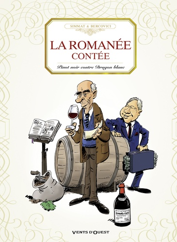 La romanée contée. Pinot noir contre Dragon blanc