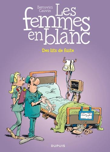 Philippe Bercovici et Raoul Cauvin - Les Femmes en Blanc Tome 35 : Des lits de fuite.