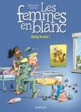 Philippe Bercovici et Raoul Cauvin - Les Femmes en Blanc Tome 39 : Baby boum !.