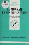 Philippe Berger - La monnaie et ses mécanismes.