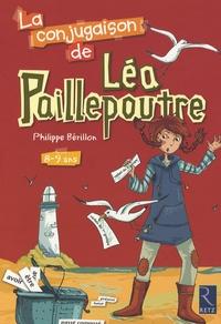 Philippe Bérillon - La conjugaison de Léa Paillepoutre 8-9 ans.