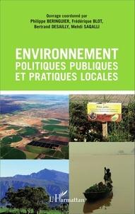 Philippe Béringuier et Frédérique Blot - Environnement, politiques publiques et pratiques locales.