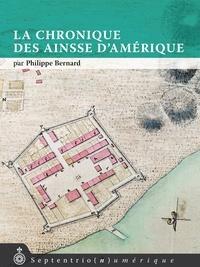 Philippe Bernard - Chronique des Ainsse d'Amérique (La).