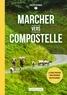 Philippe Bernard - Marcher vers Compostelle.