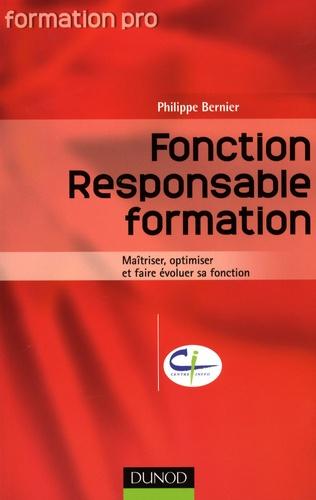 Philippe Bernier - Fonction Responsable formation - Maîtriser, optimiser et faire évoluer sa fonction.