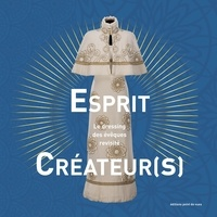 Philippe Bernouis - Esprit créateur(s) - Le dressing des évêques revisité.