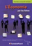 Philippe Berry et Elisabeth Chapus - L'Economie par les fiches BTS Tertiaires 1re année.