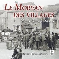 Philippe Berte-Langereau - Le Morvan des villages.