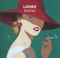 Philippe Berthet - BEAUX LIVRES/ARTBOOKS 3 : Beaux-Livres / Artbook Champaka - tome 3 - Philippe Berthet ? Ladies.