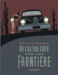 Philippe Berthet et Jean-Luc Fromental - De l'autre côté de la frontière.