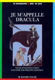 Philippe Berthet et Olivier Cohen - JE M'APPELLE DRACULA. - 4ème édition.