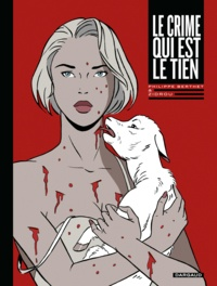 Philippe Berthet et  Zidrou - Le crime qui est le tien.