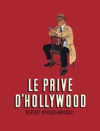 Philippe Berthet et François Rivière - Le Privé d'Hollywood Intégrale : .