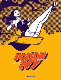 Philippe Berthet et  Yann - Poison Ivy - L'intégrale, tome 1 à 3.