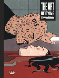 Philippe Berthet et  Raule - The Art of Dying The Art of Dying.