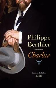 Philippe Berthier - Charlus.