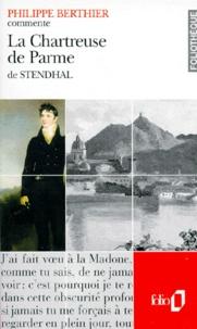 Philippe Berthier - La chartreuse de Parme de Stendhal.
