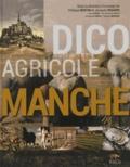 Philippe Bertin et Jacques Riquier - Dico agricole illustré de la Manche.