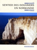 Philippe Bertin et Richard Nourry - Sentier des douaniers en Normandie.