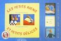 Philippe Bertrand et Elisabeth Brami - Les petits riens et petits délices - Avec 24 magnets qui font du bien.