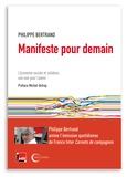 Philippe Bertrand - Manifeste pour demain - L'économie sociale et solidaire, la voie d'avenir ?.