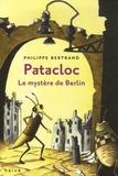 Philippe Bertrand - Patacloc - Le mystère de Berlin.