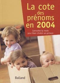 Philippe Besnard et Guy Desplanques - La cote des prénoms en 2004.