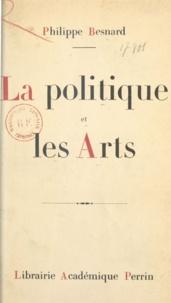 Philippe Besnard - La politique et les arts.
