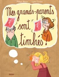 Philippe Besnier et Lynda Corazza - Mes grands-parents sont timbrés !.