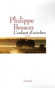 Philippe Besson - L'enfant d'octobre.