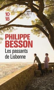 Philippe Besson - Les passants de Lisbonne.