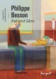 Philippe Besson - Patient Zéro.