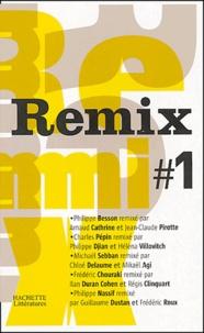Philippe Besson et Arnaud Cathrine - Remix #1.