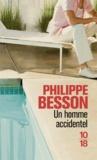 Philippe Besson - Un homme accidentel.