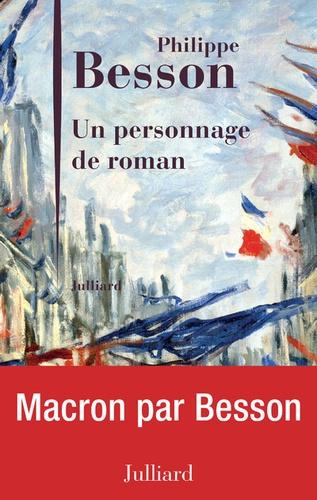 Philippe Besson - Un personnage de roman.