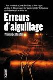 Philippe Beutin - Erreurs d'aiguillage.